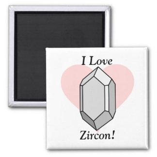 ¡Amo Zircon! Imán Cuadrado