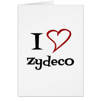 Amo Zydeco Tarjeta De Felicitación