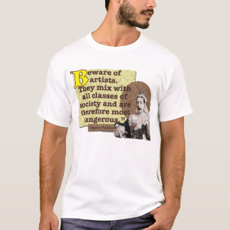 AMOKArts Beware of Artists T-Shirt