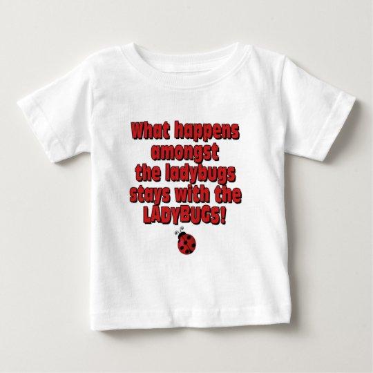 Amongst the ladybugs baby T-Shirt
