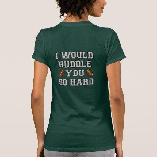 Amontonaría usted tan difícilmente camiseta