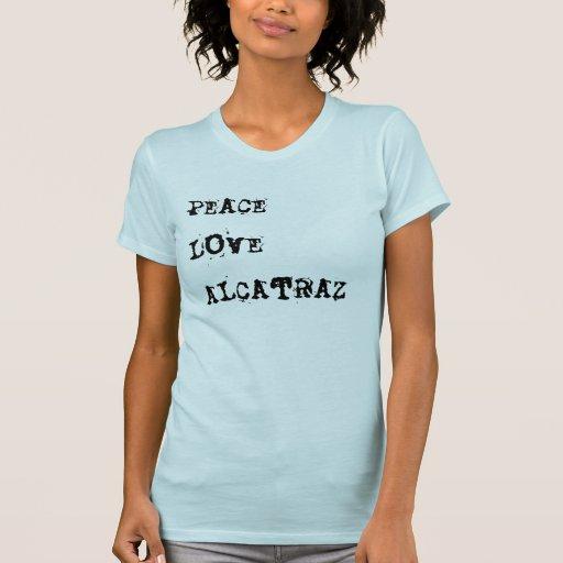 Amor Alcatraz de la paz Tshirts