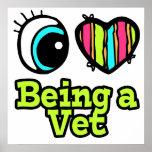 Amor brillante del corazón I del ojo que es un vet Poster