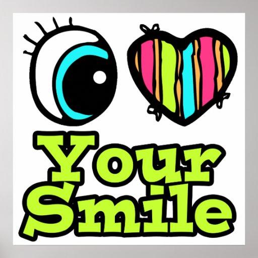 Amor brillante del corazón I del ojo su sonrisa Poster