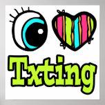 Amor brillante Txting del corazón I del ojo Poster