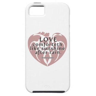Amor Comforteth como la sol - cita de Shakespeare iPhone 5 Fundas