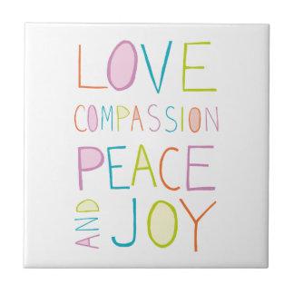 Amor, compasión, paz, alegría azulejo cuadrado pequeño