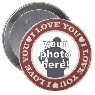 AMOR con SU botón de encargo de la FOTO (enorme) Pin