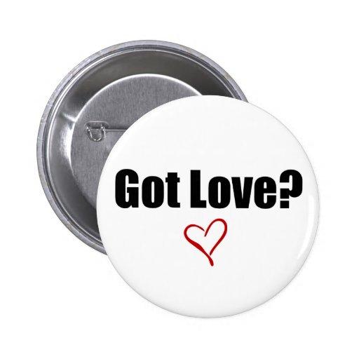 ¿Amor conseguido? Botón Pin Redondo De 2 Pulgadas