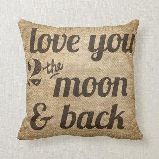 Amor de la arpillera usted 2 de la luna el almohada