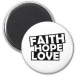 Amor de la esperanza de la fe imanes