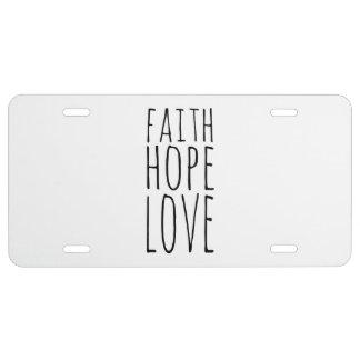 Amor de la esperanza de la fe placa de matrícula