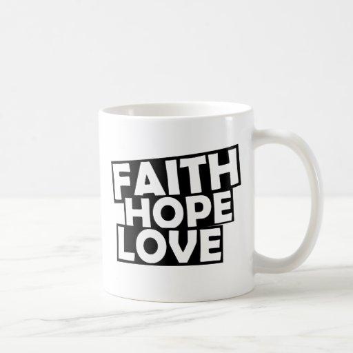 Amor de la esperanza de la fe taza