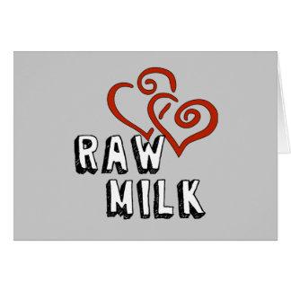 Amor de la leche cruda tarjeta de felicitación