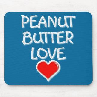 Amor de la mantequilla de cacahuete alfombrillas de ratón