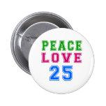 Amor de la paz 25 diseños del cumpleaños pins