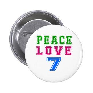 Amor de la paz 7 diseños del cumpleaños pin