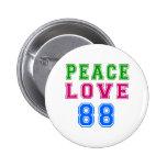 Amor de la paz 88 diseños del cumpleaños pin