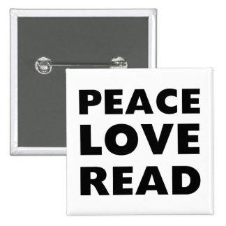 Amor de la paz leído pin cuadrada 5 cm