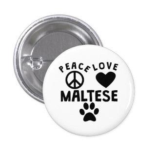 Amor de la paz maltés pin redondo 2,5 cm