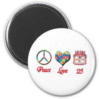 Amor de la paz y 25 años imán redondo 5 cm