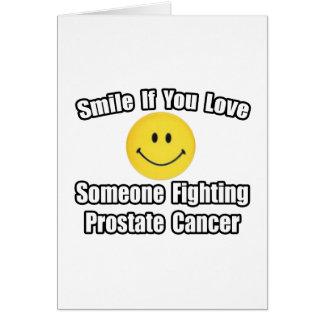 Amor de la sonrisa… alguien cáncer de próstata que tarjeta de felicitación
