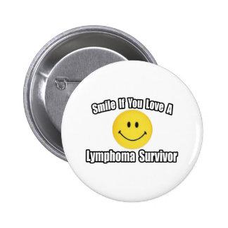 Amor de la sonrisa… un superviviente del linfoma pin redondo de 2 pulgadas