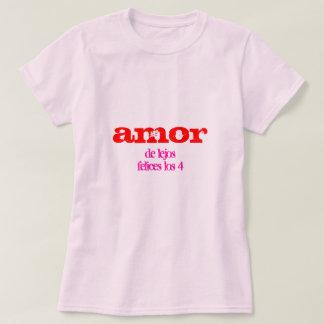 Amor de lejos felices los 4 T-Shirt