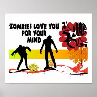 Amor de los zombis usted para su mente posters