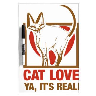 ¡Amor del gato usted su real! Pizarra Blanca