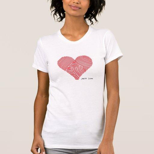 Amor del hilado camisetas