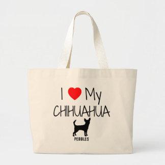 Amor del personalizado I mi chihuahua Bolsa Tela Grande