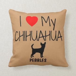 Amor del personalizado I mi chihuahua Cojín