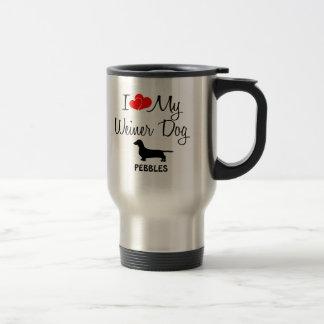 Amor del personalizado I mi perro de Weiner Taza Térmica