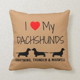 Amor del personalizado I mis tres Dachshunds Almohada