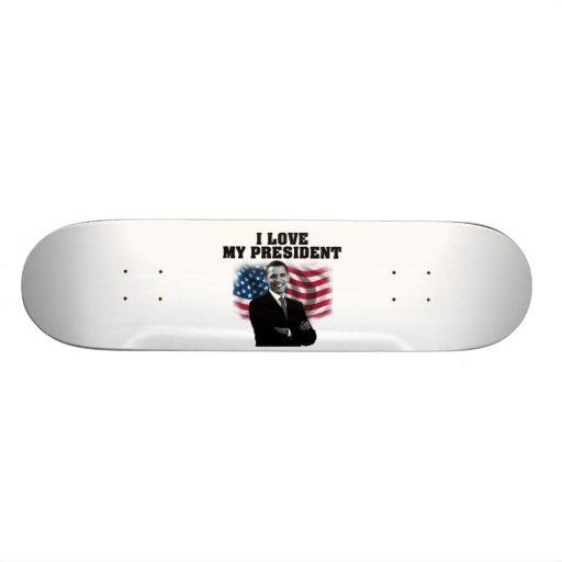 amor del skaboard I mi presidente Tablas De Patinar