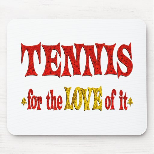 Amor del tenis mousepads