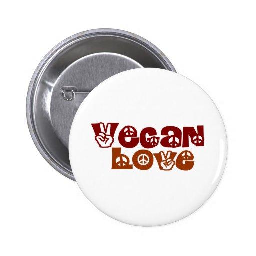 Amor del vegano pin redondo 5 cm