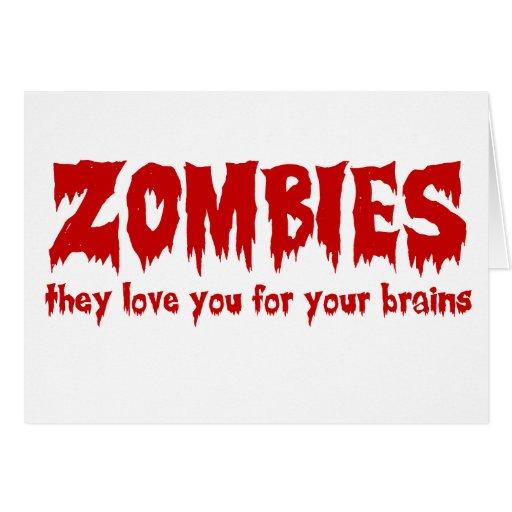 Amor del zombi usted para sus cerebros tarjetas