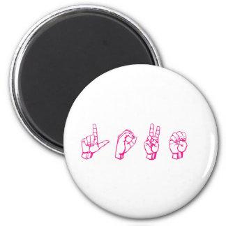Amor en rosa del lenguaje de signos imán redondo 5 cm