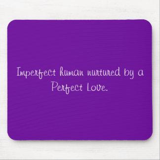 Amor humano, perfecto imperfecto alfombrilla de raton