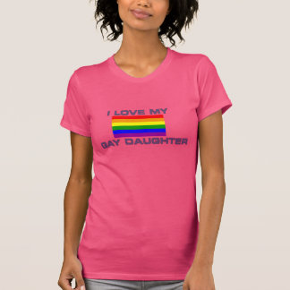 Amor lesbiano GAY del ORGULLO I mi hija gay Camisetas