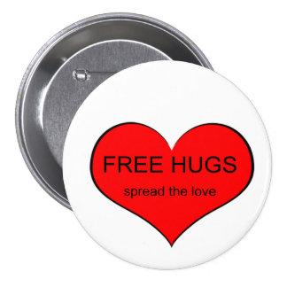 Amor libre de la extensión de los abrazos pin redondo de 3 pulgadas