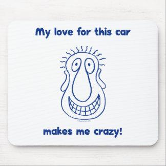 Amor loco para los coches tapete de raton