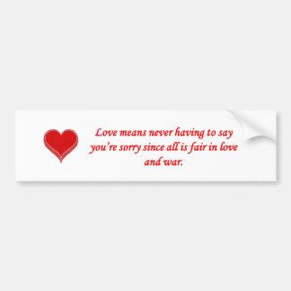 amor-medio-nunca-tener-a opinión-youre-triste-pues pegatina para auto