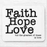 Amor Mousepad de la esperanza de la fe Tapetes De Raton