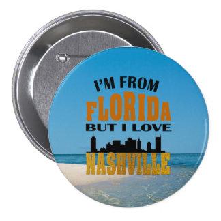 Amor Nashville de la Florida botón redondo de 3 Pin Redondo De 3 Pulgadas