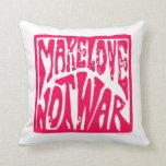 Amor, no guerra cojin