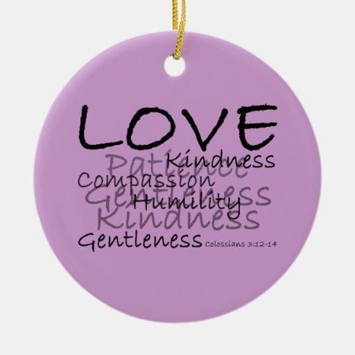Amor (ornamento de Colossians 3) Adorno Navideño Redondo De Cerámica