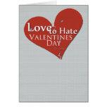 Amor para odiar la tarjeta de felicitación del día